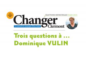 Trois questions à Dominique VULIN